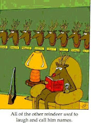 they don't call Rudolph names any more!!