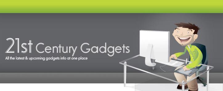 21st Century Gadgets