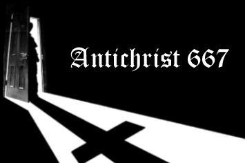ANTICHRIST 667