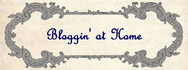 Bloggin' at Home