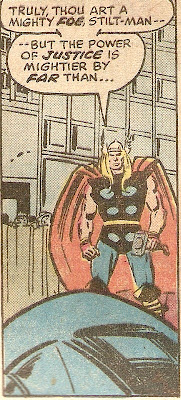 Stop rationalizing, Thor--it took you SIX PAGES to defeat Stilt-Man...Odin is embarrassed
