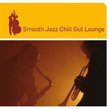 Smooth Jazz Chill Lounge  2009