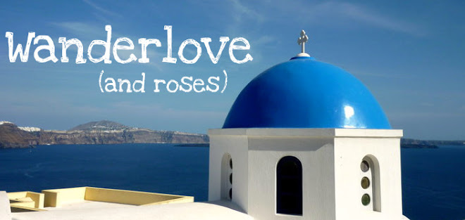 Wanderlove and Roses