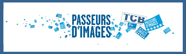 Passeurs d&#39;Images en Champagne- Ardenne