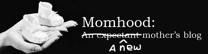 Momhood