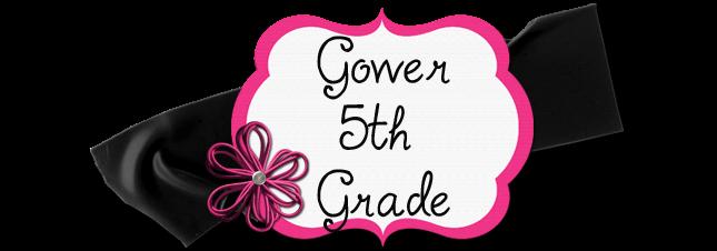 Gower 5th Grade