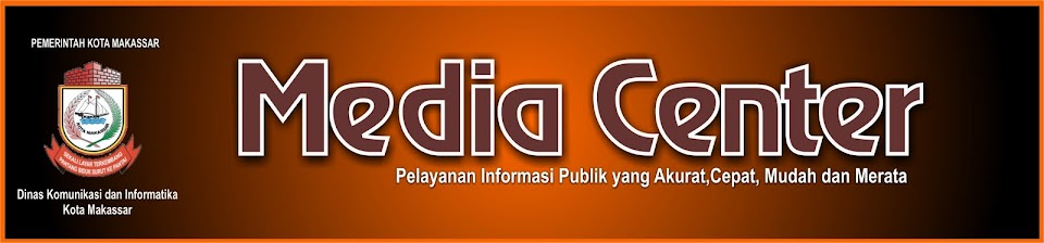 MEDIA CENTER DINAS KOMINFO KOTA MAKASSAR