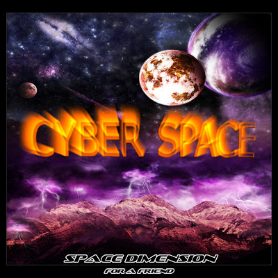 Cyber Space  - Space Dimensions