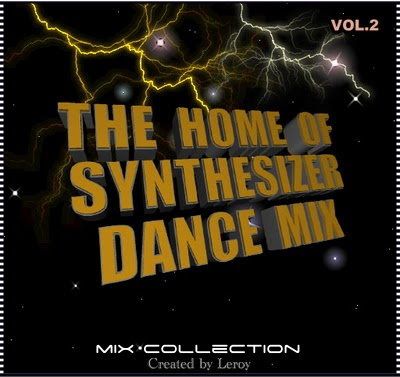 The Home of Synthesizer Dance Mix collection VOL.2