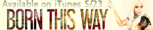 Born This Way On Itunes 5/23/11!