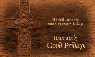 He will answer your prayers today... Have a Holy Good Friday picture with beautiful Celtic Cross download free religious cross pictures and Christian bible images free