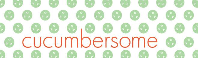 cucumbersome