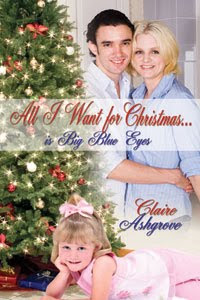 All I want for Christmas…is Big Blue Eyes by Claire Ashgrove