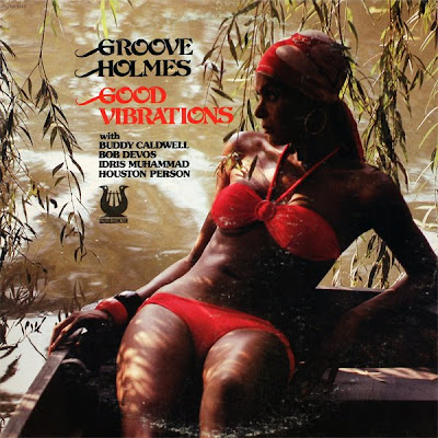 Groove Holmes - Good Vibrations (LP) (1980)