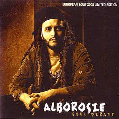 Alborosie - Soul Pirate (European Tour 2008 - Limited Edition) (2008)