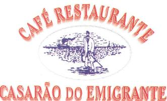 Restaurante Casarão do Emigrante