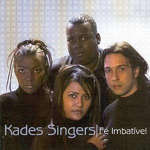 Kades Singers - F� Imbat�vel