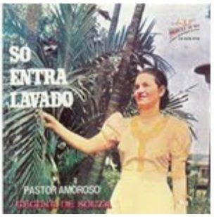 Cecília de Souza Só Entra Lavado (Dia Das Mães) 1975
