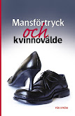 Mansfrtryck och kvinnovlde