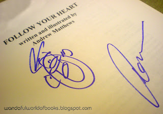 My autographed copy of 'Follow Your Heart'