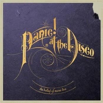 Panic At The Disco The Ballad Of Mona Lisa