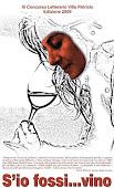 contributi multimediali per il concorso di Villa Petriolo 2009 S'IO FOSSI...VINO