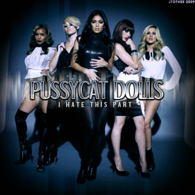 Cover World Mania The Pussycat Dolls I Hate This Part Fan