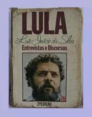 Lula, enganador desde a época de sindicalista