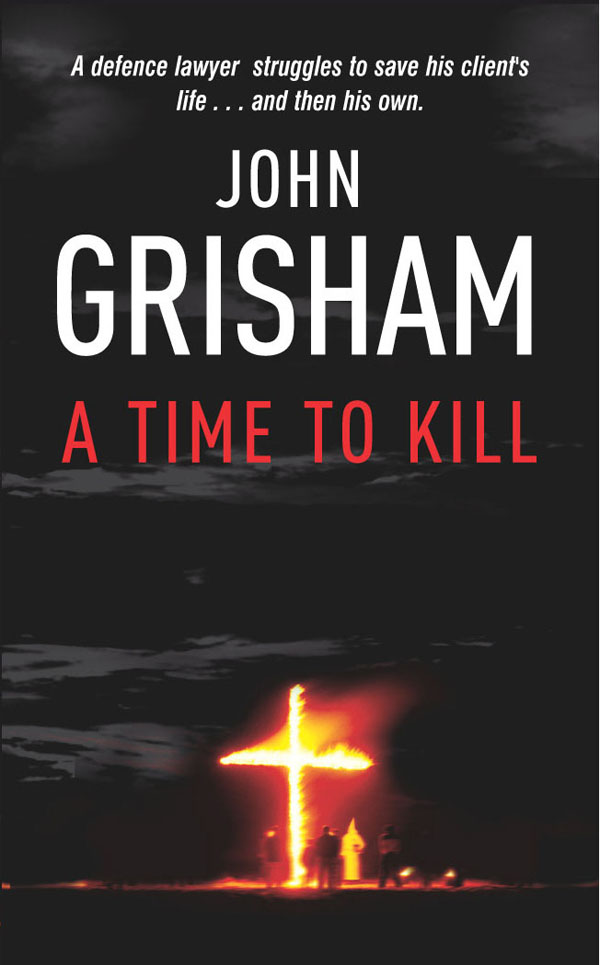 """a review of the novel time to kill """"a time to kill"""" is a novel (thriller), which was written by john grisham as the plot of the novel proves, human life is priceless as the plot of the novel proves, human life is priceless it is difficult to argue with this thought."""