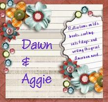 Dawn & Aggie