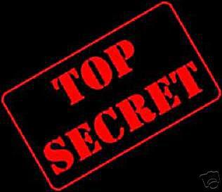 http://1.bp.blogspot.com/_lOhTQ7jwzxY/R1CfLBmmhvI/AAAAAAAAA7I/YJP5GPXZTag/s400/top+secret.jpg