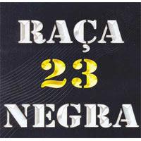 CD Raça Negra   23 Anos