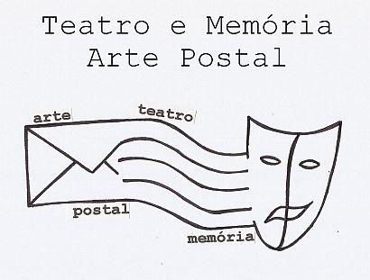 Teatro e Memória - Arte Postal - Mail Art