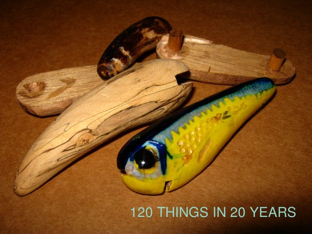 120 things in 20 years handmade fishing lures painting for Handmade fishing lures