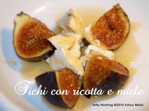 Figs, ricotta, honey