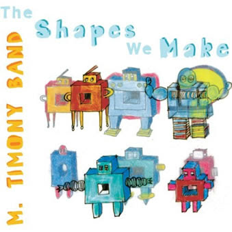 The Shapes We Make