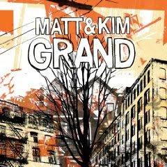 Matt & Kim Grand