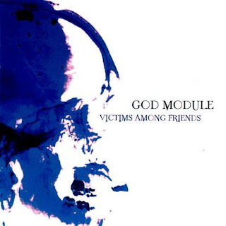God Module - Victims Among Friends (EP) - 2004