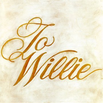 [to+willie]