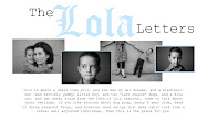 The Lola Letters