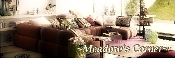 ~Meadow's Corner~