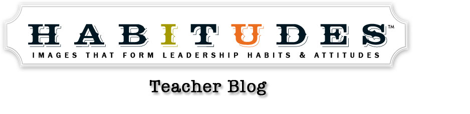 Habitudes Teacher Blog