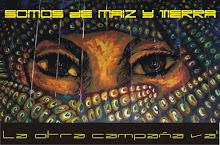 SOMOS DE MAIZ Y TIERRA