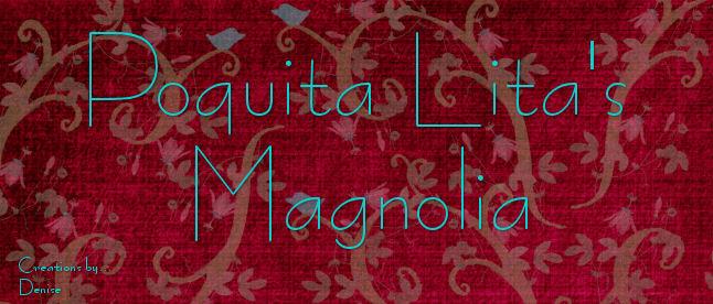 Poquita Lita's Magnolia