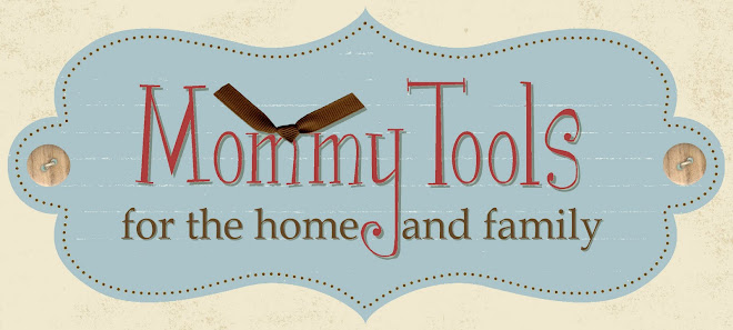 Mommy Tools