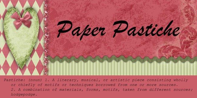 Paper Pastiche