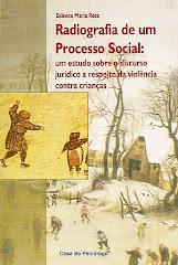 Radiografia de um Processo Social