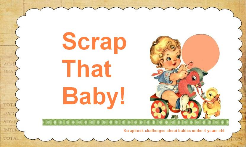Scrap that Baby!
