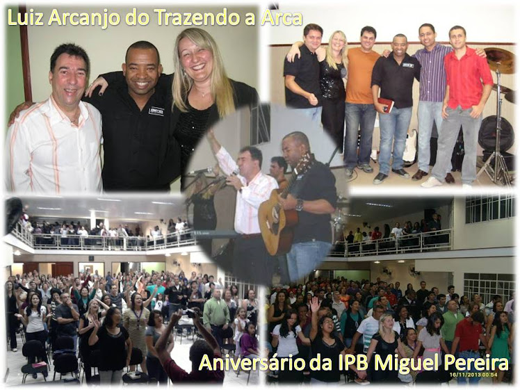 Luiz Arcanjo na IPB Miguel Pereira - RJ