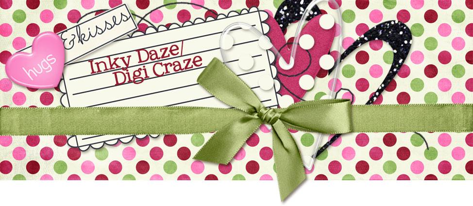 Inky Daze/Digi Craze